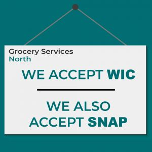 Grocery Services North accepts WIC, SNAP